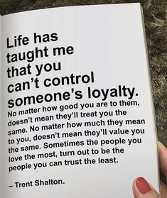 Positive Quotes : QUOTATION – Image : Quotes Of the day – Description Life has taught me that you cant control someones loyalty.. Sharing is Power – Don't forget to share this quote ! https://hallofquotes.com/2018/03/15/positive-quotes-life-has-taught-me-that-you-cant-control-someones-loyalty/
