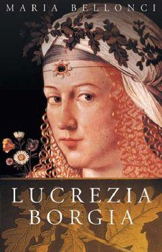 Los Borgia, Lucrezia Borgia, The Borgias, I Love Books, Used Books, Books To Read Before You Die, Good Old Times, Green Books, Book Suggestions