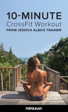 Okay, we all want to have Jessica Alba's killer body, but we have found the next best thing. Try this 10-minute CrossFit workout straight from the trainer that helps Jessica Alba look the way she does.