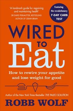 Wired to Eat: How to Rewire Your Appetite and Lose Weight... https://www.amazon.co.uk/dp/1785041436/ref=cm_sw_r_pi_dp_x_2rL-ybXRDE9KV
