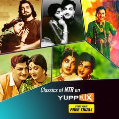 Check out Sr #NTR‬'s classics on #‎YuppFlix‬. #WatchLegally‬. #CatalogueRefresh‬. Start Your Free Trial. Available in all countries except India.