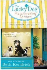 Beth Kendrick - The Lucky Dog Matchmaking Service