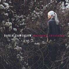 Malinowy Chruśniak - Daria Zawiałow