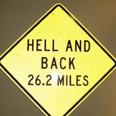 I only ran to hell; I didn't run back.  I feel like this is an accurate description of my half-marathon experience.