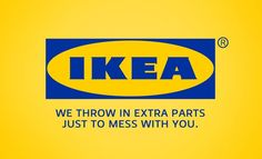The re-worked version of Ikea's famous logo pokes fun at the difficulty customers sometime...