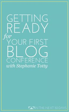 Attending Your First Blog Conference - The SITS Girls
