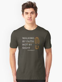 We walk by Faith and not by sight-2 Corinthians 5:7. Perfect for those adventurers who love hiking.  Choose from different colors and sizes and buy now to get one for yourself. Check our store for more information. #Christian fashion #Christian clothes #Christian T-shirts #Walk by Faith Look Cool, Slim Fit, Tshirt Colors, Female Models, Chiffon Tops, V Neck T Shirt, Classic T Shirts, Berlin, Shirt Designs