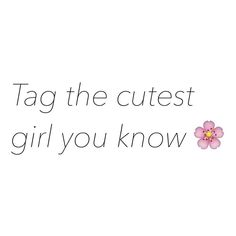 Tag Them All ! Let's Thank Them For Being Cute  by iteasers