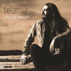 Selçuk Balcı - Felamur (2016) Albüm