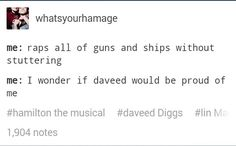 Of course he would. Daveed is a cinnamon roll that loves everyone