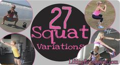 Love doing those booty working squats but tired of doing the same old up-down, up-down motion? Well here's 27 different types of squats to spice up your workout and add some flavor into your squat exercise!