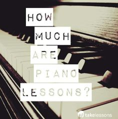 How Much Are Piano Lessons? You Might Be Surprised... http://takelessons.com/blog/how-much-are-piano-lessons