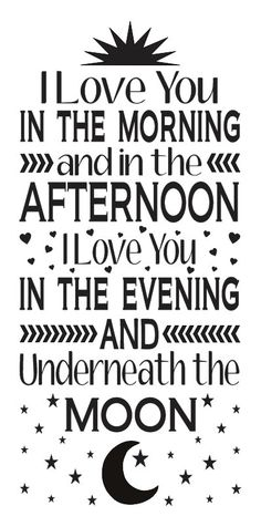 """Love STENCIL **I love you in the morning and in the afternoon**12""""x24"""" for…"""