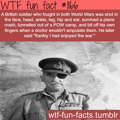 Adrian Carton de Wiart MORE OF WTF-FUN-FACTS are coming HERE people's bio and weird facts ONLY