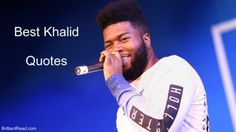 We have compiled the Best Khalid Quotes On Music, Life, Success And His Net Worth to motivate and inspire our young audienece Khalid Quotes, Music Quotes, Aesthetic Wallpapers, Album Covers, Success, Motivation, Life, Determination, Inspiration