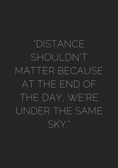 43 Friendship Quotes That Prove Distance Only Brings You CLOSER