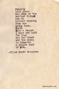 tylerknott:    Typewriter Series #162 by Tyler Knott Gregson