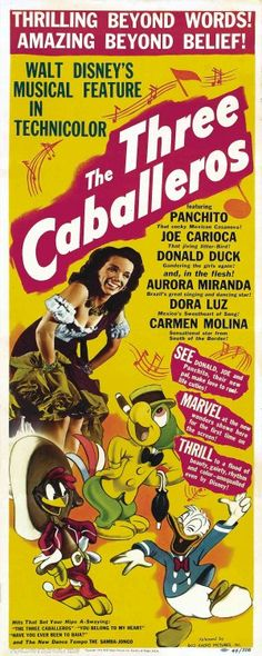 The Three Caballeros (RKO, Insert X Animation. Starring Clarence Nash, Joaquin - Available at Sunday Internet Movie Poster. Classic Disney, Disney Musical, Classic Movie Posters, Fantasy Movies, Disney Movie Posters, Old Movies, Disney Art, Vintage Disney, Movie Posters