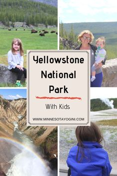 Minnesota Yogini - Yellowstone National Park - With Kids - Minnesota Yogini