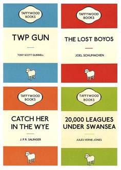 """I'm loving these 'Taffywood' spoofs of Penguin books titles No offence to our Welsh friends as Dr S is half Welsh too with his Pembrokeshire name . Best Of Wales, Welsh Language, Welsh Gifts, Welsh Dragon, My Father, Fathers, My Roots, Cymru, Swansea"