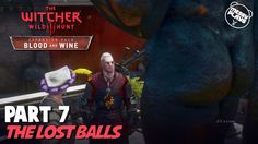 WITCHER 3: BLOOD AND WINE - Part #7 - LETS PLAY with Commentary - MESSYP...