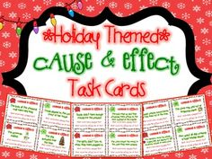 Holiday Themed Cause and Effect Task Cards! 28 task cards that help students practice identifying cause and effect relationships.$