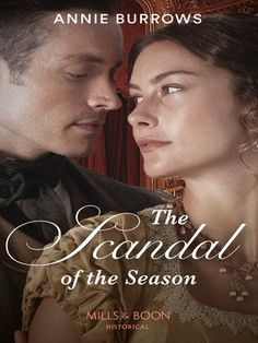 Buy The Scandal Of The Season (Mills & Boon Historical) by Annie Burrows and Read this Book on Kobo's Free Apps. Discover Kobo's Vast Collection of Ebooks and Audiobooks Today - Over 4 Million Titles! Eligible Bachelor, Going To University, Escape Plan, English Literature, Scandal, Book Review, Audiobooks, Novels, This Book