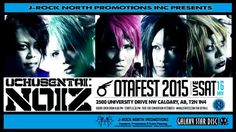 J-rock North Promotions Inc. Presents: UchuSentai:Noiz @ Otafest 2015 Date: May 2015 Time: Doors open pm Promotion, Rock, Videos, Movie Posters, Film Poster, Locks, Rock Music, Film Posters, Poster