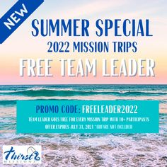We are excited to offer a Summer Special for teams who have been waiting to get back out on the mission field! Register by the end of July to take advantage of this great deal in 2022! #FreeLeader #RegisterNow #ThirstMissions #Alaska #Belize #Appalachia #PuertoRico #Plan #Serve Summer Special, Belize, Puerto Rico, How To Plan