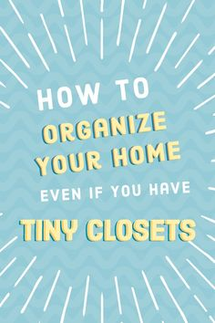 Learn how to organize your home, EVEN if you have small closets and limited storage space! These ideas will help your home stay clutter free, organized, and looking great! Office Organization Tips, School Supplies Organization, Organizing Paperwork, Small Closet Organization, Organizing Your Home, Bathroom Organization, Organizing Toys, Clothing Organization, Classroom Organization