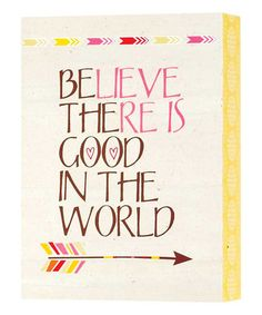 Love this 'Be the Good in the World' Box Sign on #zulily! #zulilyfinds