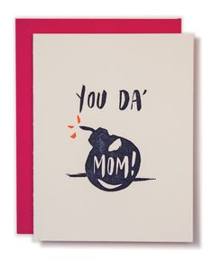 you da bomb, mom - card for Mother's Day Mom Cards, Bday Cards, Diy Birthday Cards For Mom, Diy Cards For Mom, Diy Birthday Gifts For Mom, Funny Birthday Cards, Mother Birthday Card, Boyfriend Birthday Cards, Mom Birthday Quotes