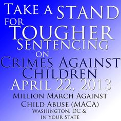 April: Child Abuse Prevention Month!   National March Against Child Abuse- April 22, 2013