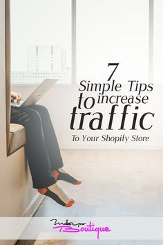 Drive traffic to your online store with these simple yet helpful tips on how to increase traffic to your ecommerce website.    #onlineselling #onlinestore #traffic