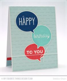 Birthday Speech Bubbles Stamp Set and Die-namics - Debbie Olson  #mftstamps