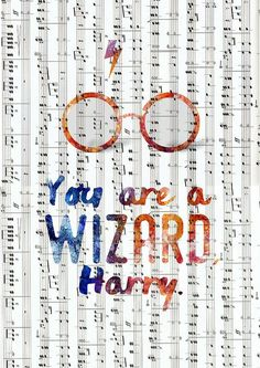 You are a wizard Harry | Harry Potter | Letters and Words