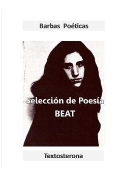 Selección de Poesía Beat II  Segunda recopilación de Barbas Poéticas
