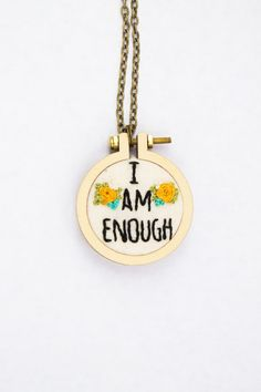 I am enough necklace. Motivational jewelry. Hand embroidered mini hoop necklace. #inspirational #quotes #iamenough