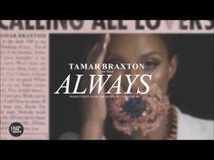 *SOLD* Tamar Braxton (Type Beat) - Always (Prod. by Slowtime Beats)