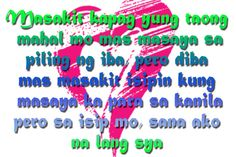 Tagalog Broken Hearted Love Sayings and Quotes Girl Quotes, Me Quotes, Tagalog Love Quotes, I Love You Pictures, Hugot, Broken Heart Quotes, Heartbroken Quotes, Told You So, Broken Hearted