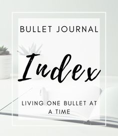 How to Design Your Bullet Journal Index Page With Examples