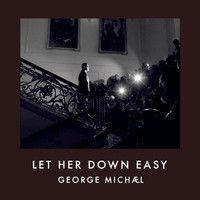 George Michael - Let her down easy (Première on Magic Radio UK, 3 february 2014) HQ by Paolo Attianese on SoundCloud