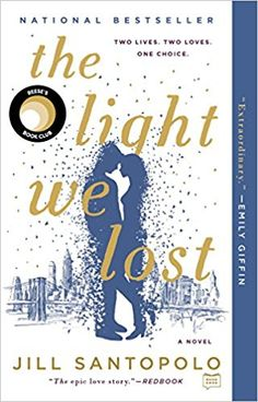 Download EBook The Light We Lost By Jill Santopolo Pdf Epub Mobi Txt Kindle Doc