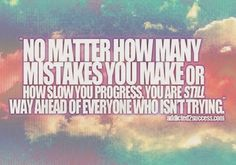 Inspirational Quotes For Life: No matter how many mistakes you make or How slow y...