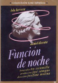 Función de noche (1981) España. Dir.: Josefina Molina. Drama. Familia -- DVD CINE 2363