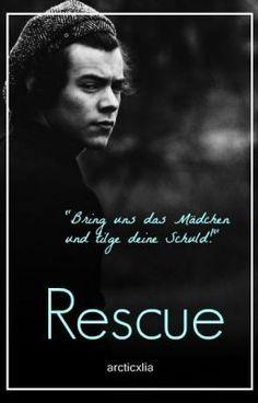 """Lesen Sie """"rescue - harry styles / slow updates - 01"""" #wattpad #jugendliteratur"""