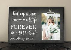"""Mother and/or Father of the BRIDE, Today a Bride Tomorrow a WIFE Forever your Little GIRL, Wedding gift for Parents, Frame measures 8"""" x 12"""" by RusticReflectionsDS on Etsy"""
