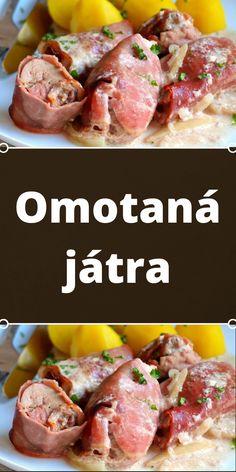 Omotaná játra Meat, Food, Essen, Meals, Yemek, Eten