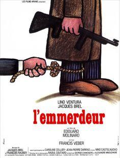 L'Emmerdeur est un film réalisé par Édouard Molinaro, avec Jacques Brel et Lino Ventura, sorti en 1973. M. Milan (Lino Ventura) est un tueur à gages qui doit exécuter son « contrat » depuis sa chambre d'hôtel donnant sur le palais de justice de Montpellier. Son voisin, François Pignon (Jacques Brel), représentant en chemises, délaissé par son épouse qui l'a quitté pour le docteur Fuchs (Jean-Pierre Darras), un psychiatre réputé, tente de se suicider.
