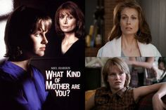 What Kind of Mother Are You? (1996) Mel Harris & Nicholle Tom star as mother & daughter whose world is turned upside down when the daughter is arrested for assault and ends up in an adolescent center where the girls are abused